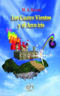 LOS CUATRO VIENTOS Y EL ARCOIRIS